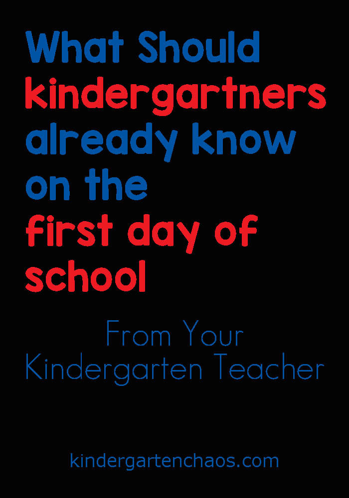 A Kindergarten Teacher Shares What She Believes Every Child Should Know Before Entering Kindergarten.