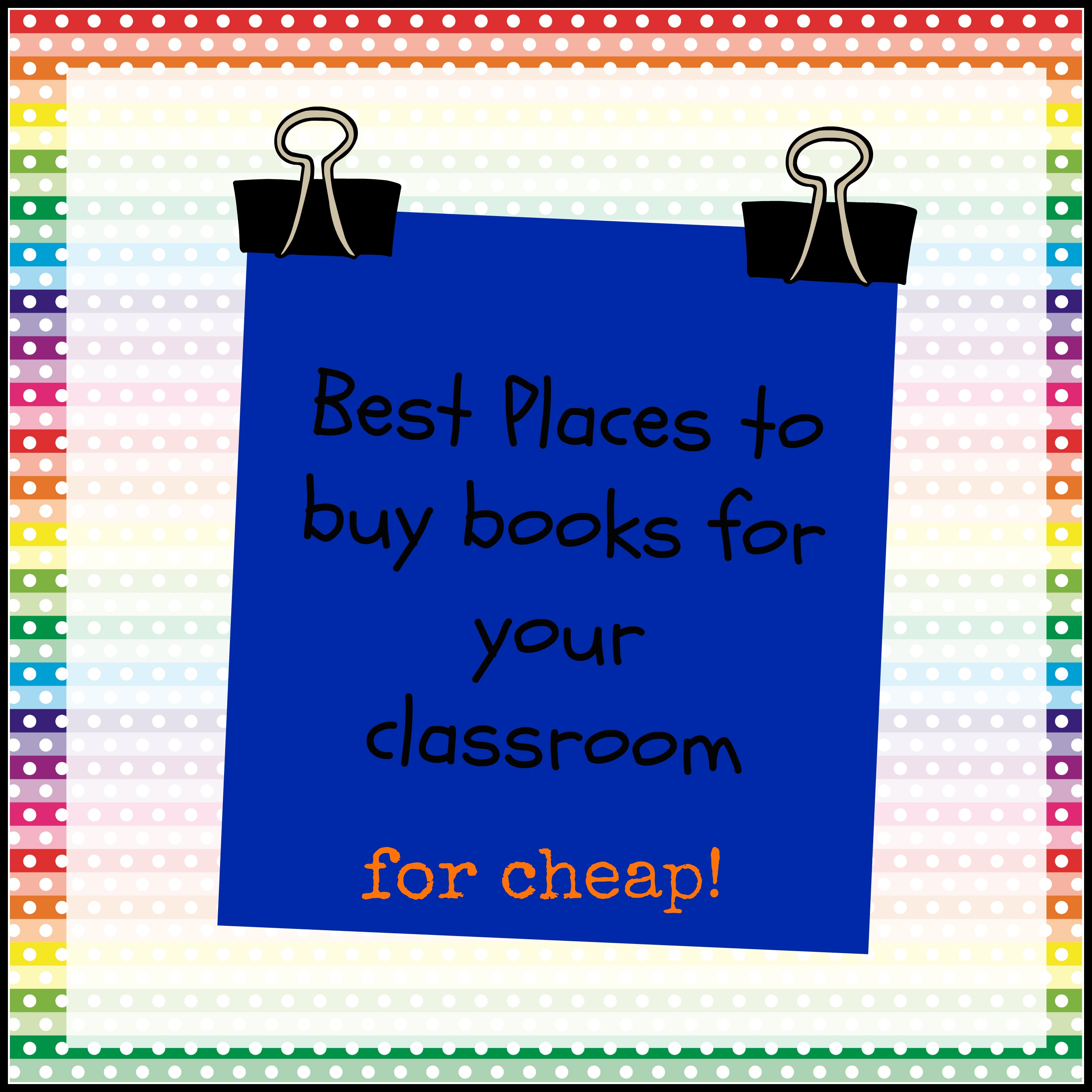 Best Places to Buy Books For Your Classroom For Cheap