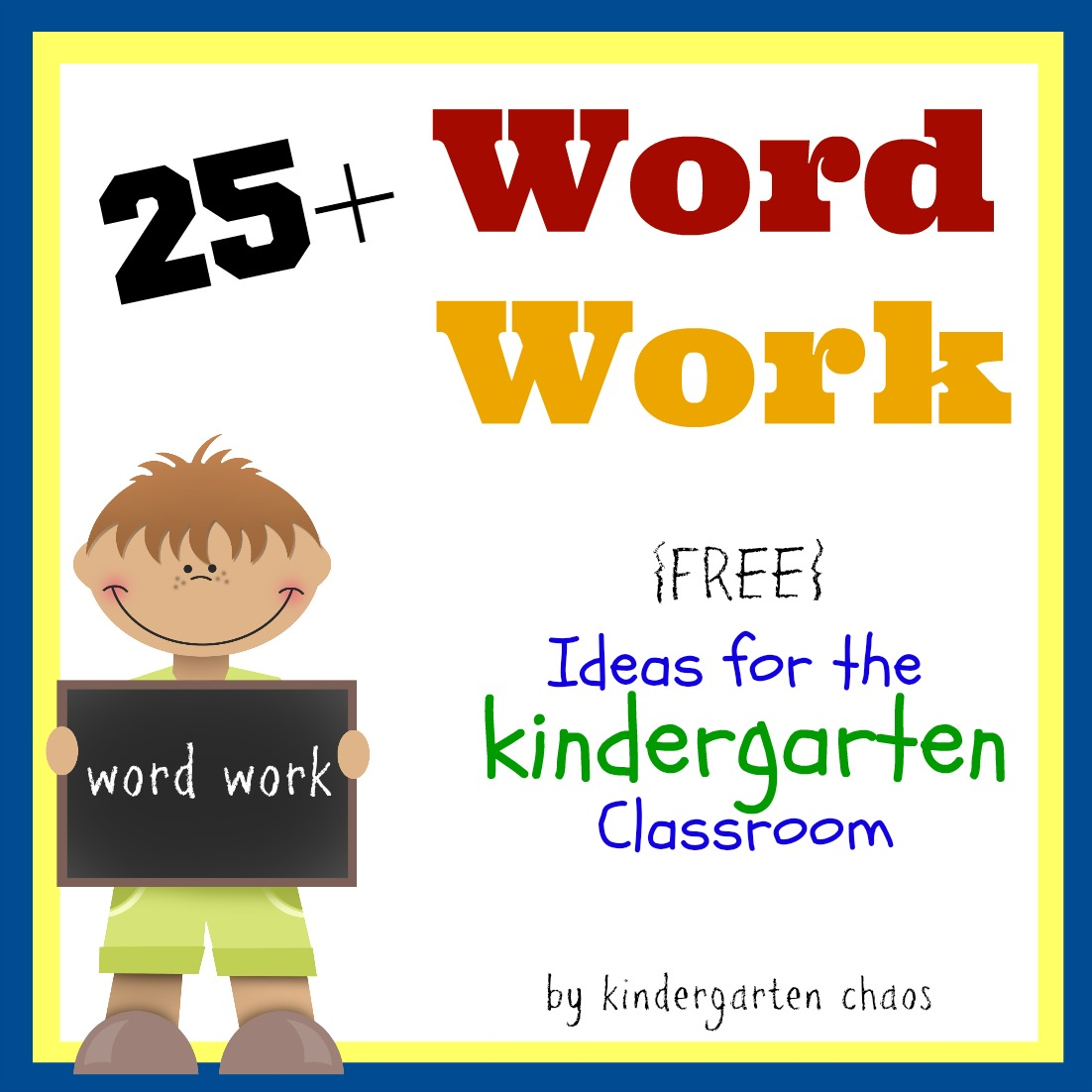 Kindergarten Word Work Ideas
