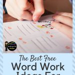 25+ {Free} Kindergarten Word Work Ideas