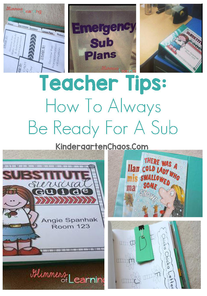 Tips For Teacher: How To Always Be Ready For A Sub. You Never Know When You'll Have To Miss Work