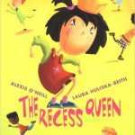 The Recess Queen