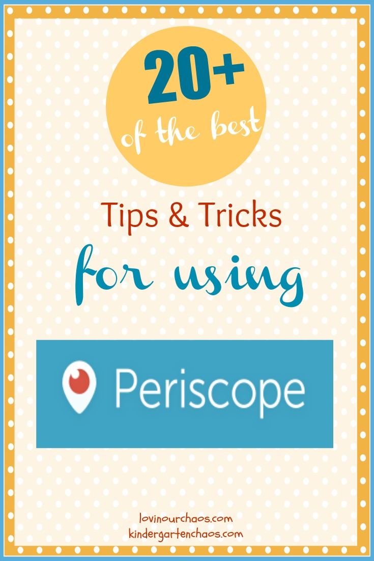 Tips for using Periscope