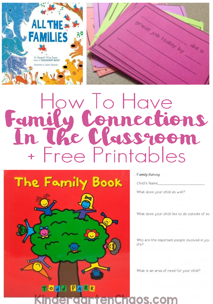 How To Have Family Connections in The Classroom + Free Printables