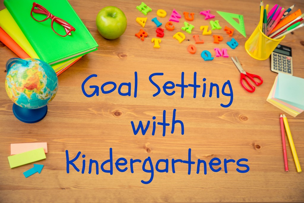 Goal Setting in Kindergarten