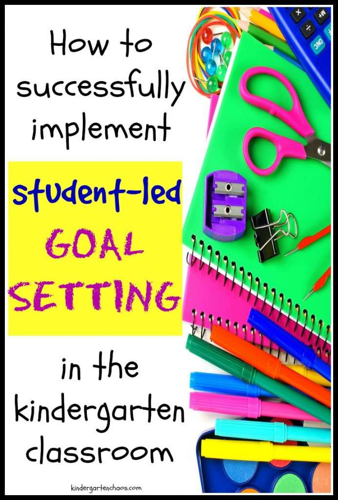 Student Led Goal Setting in Kindergarten