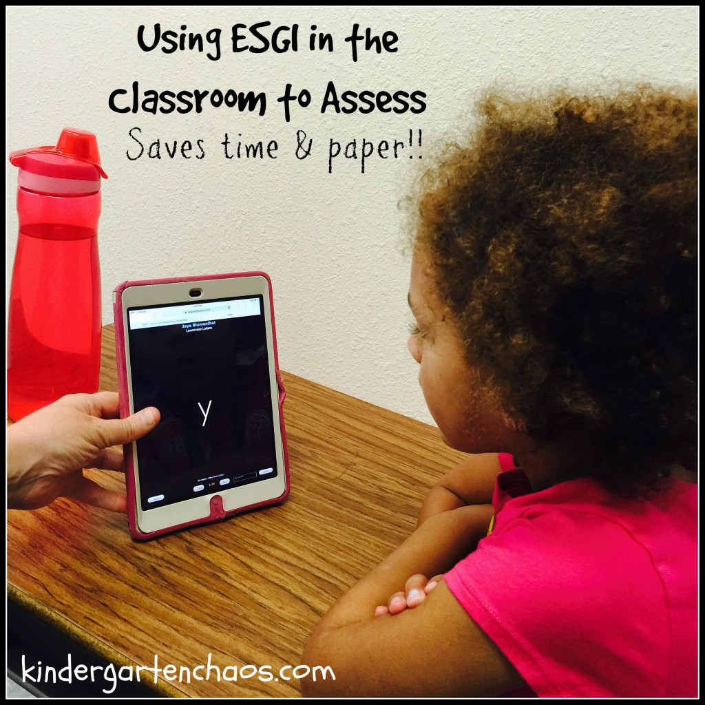 Using ESGI in the classroom for Assessment - kindergartenchaos.com