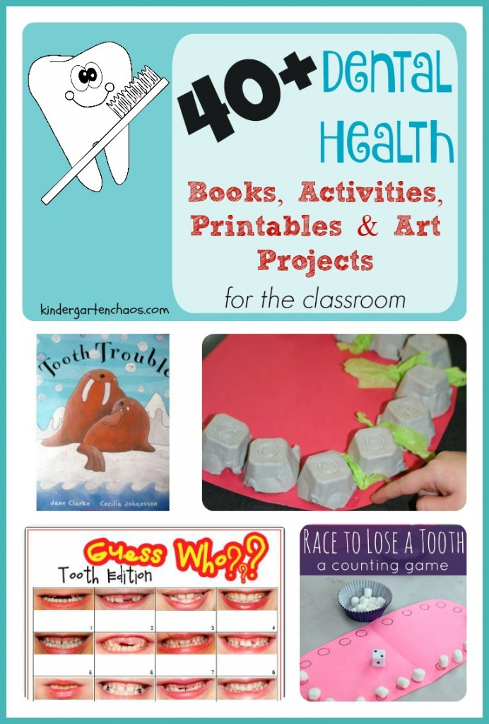40+ Dental Health Books, Activities, Art Projects for the Classroom - kindergartenchaos.com
