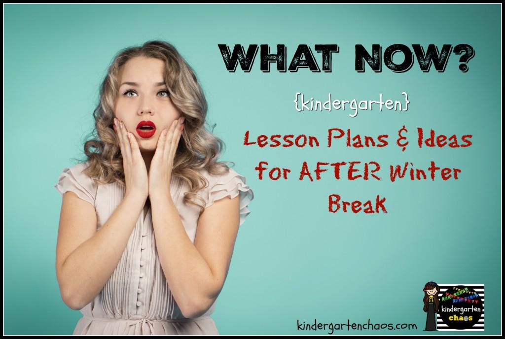 After Winter Break Lesson Plans & Ideas