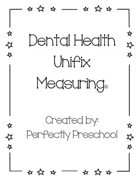 FREE Dental Health Non-Standard Unifix Cube Measurement