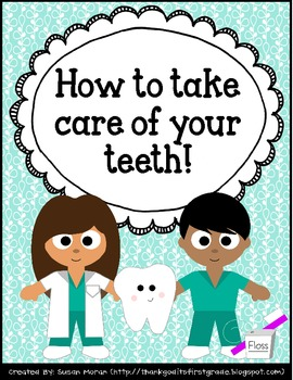 How To Take Care of Your Teeth FREE Printables Packet