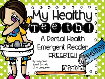 My Healthy Teeth FREE Emergent Reader
