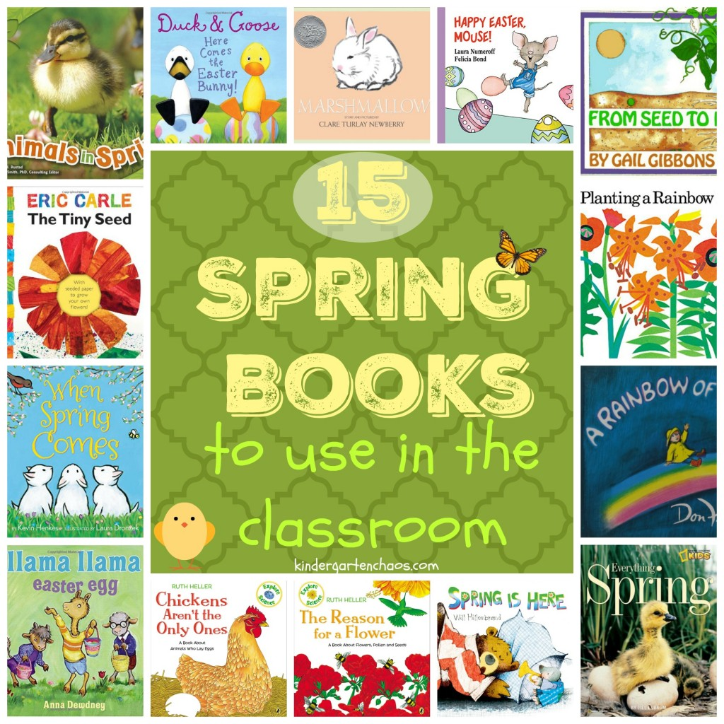 15 Spring Books to Use in the Classroom - Kindergarten Chaos