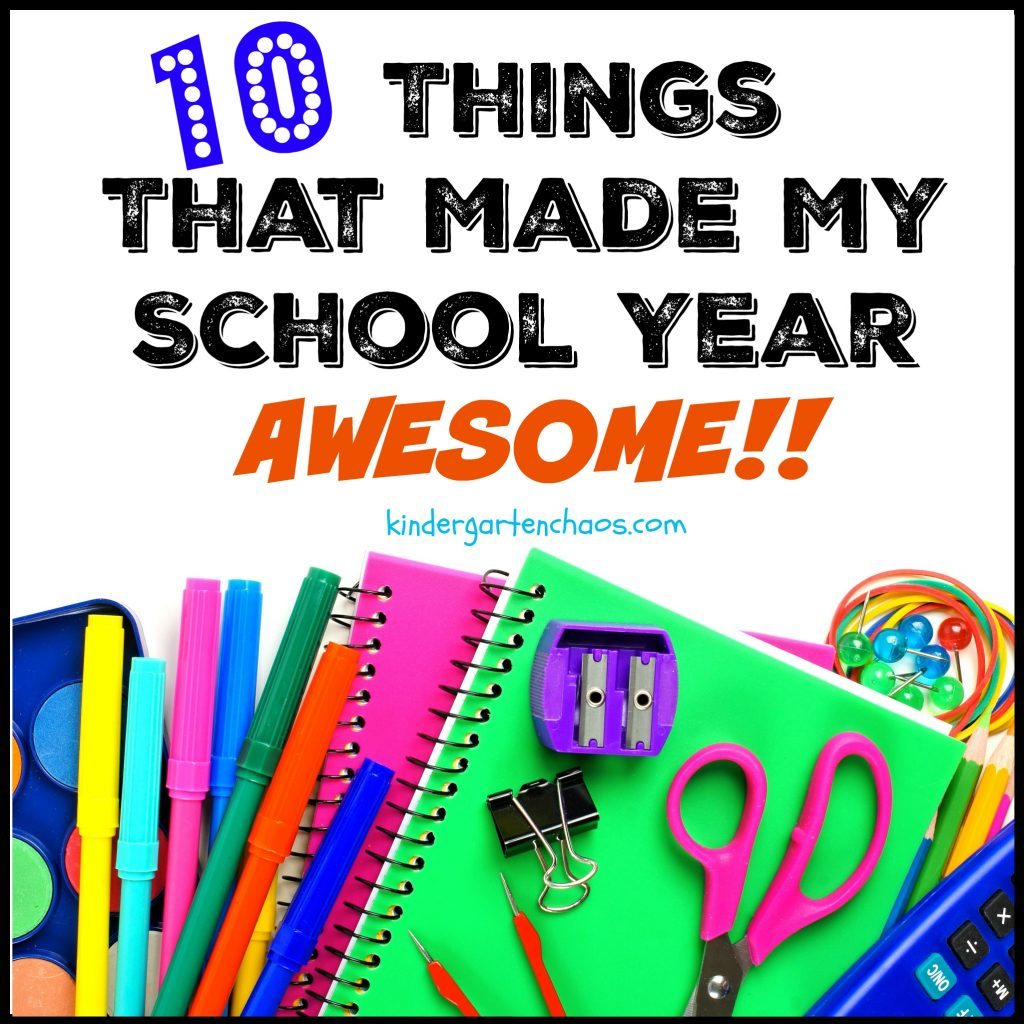 10 Things for an Awesome School Year - kindergartenchaos.com