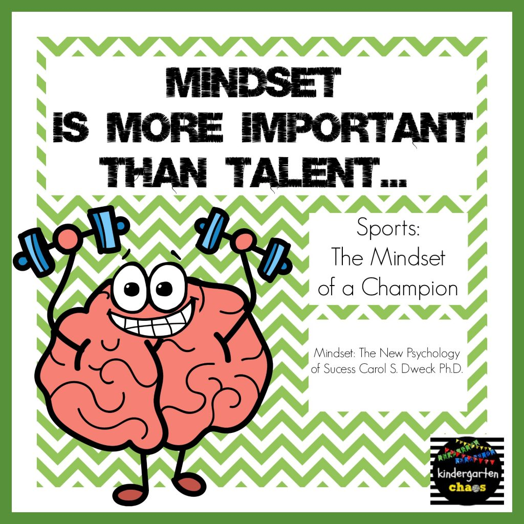 Mindset is more important than talent -kindergartenchaos.com