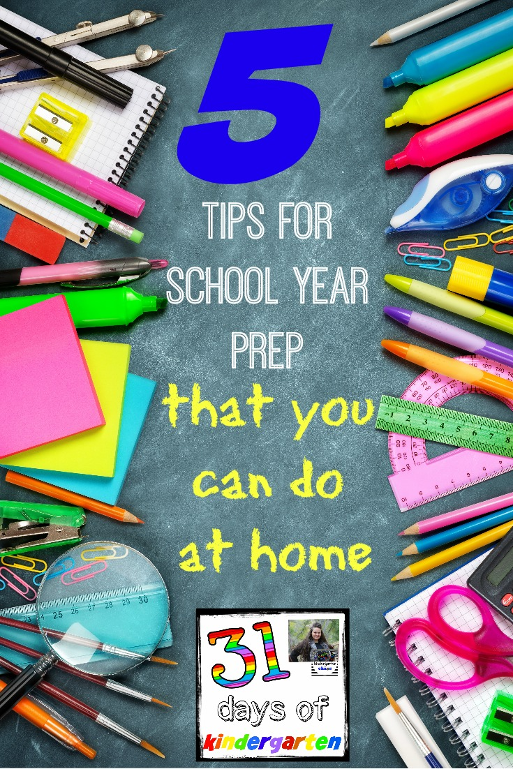 5 Tips for School Year Prep that you can do at home - kindergartenchaos.com