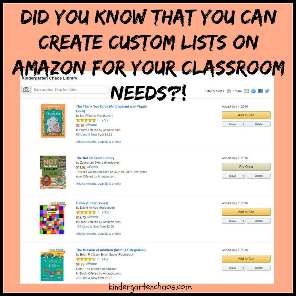 Custom Amazon Lists for your Classroom from kindergartenchaos.com