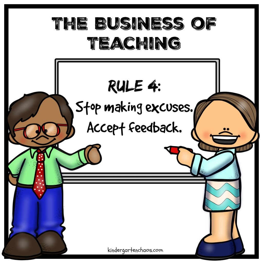 The Business of Teaching - rule 4 - kindergartenchaos.com