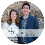 Becky and Greg from The Class Couple Blog