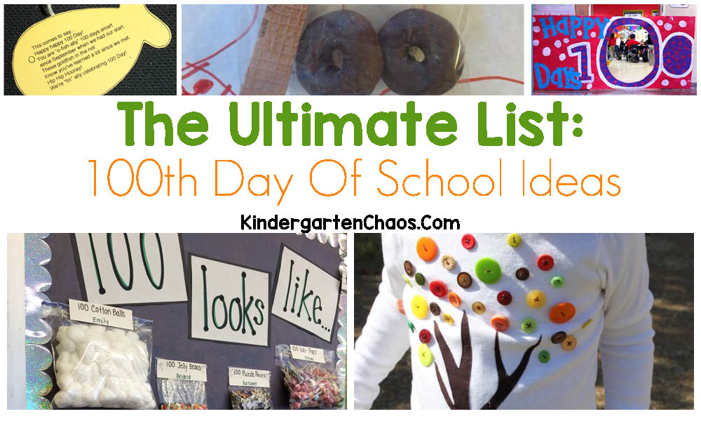 The Ultimate List: 100+ Ideas For The 100th Day Of School