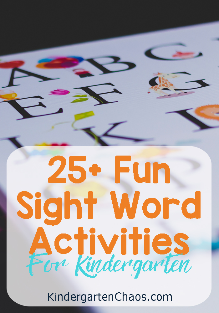 25+ Kindergarten Sight Word Activities: Games, Printables, Mats, Books, Sensory & more.