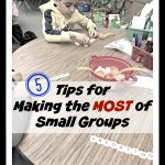 5 Tips for Making the Most of Small Groups