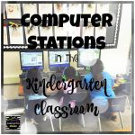Computer Station in the Kindergarten Classroom
