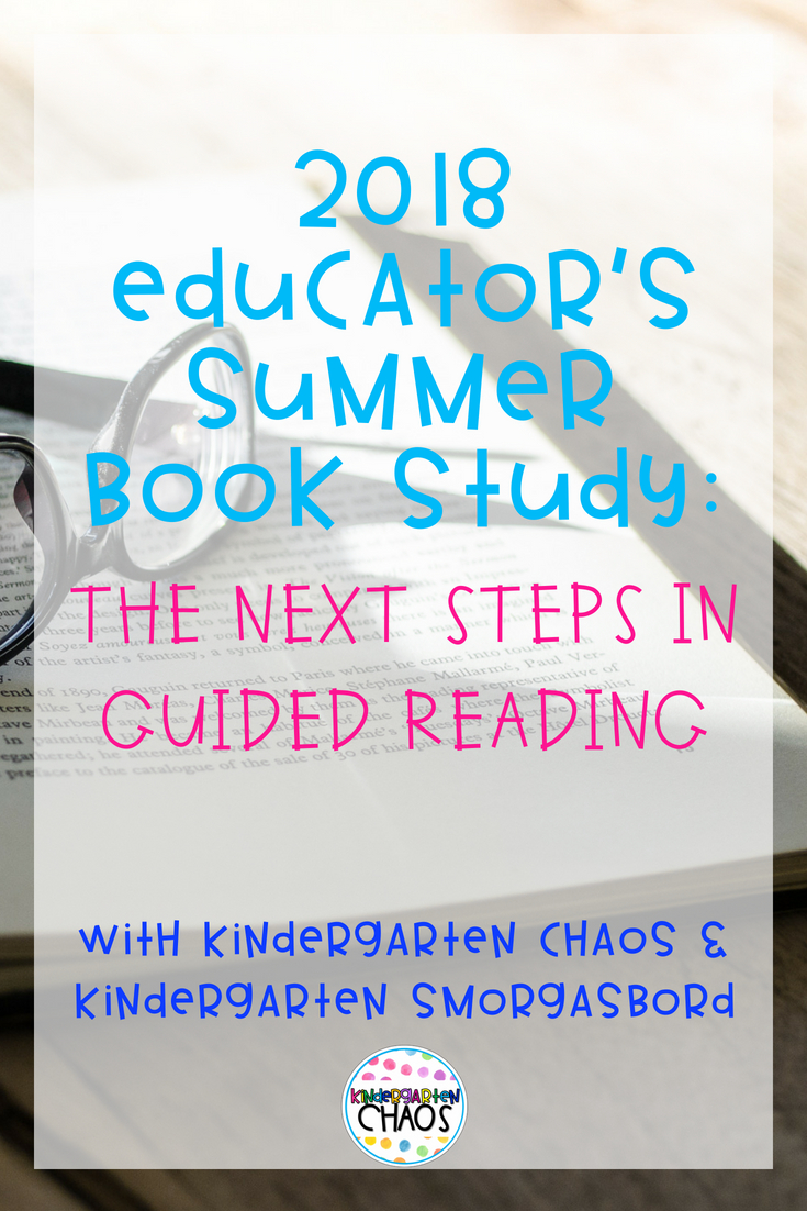 2018 Educator's Summer Book Study: The Next Steps In Guided Reading
