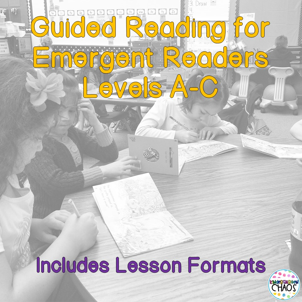 Guided Reading for the Emergent Reader – Levels A-C – Chapter 3 of The Next Step Forward in Guided Reading