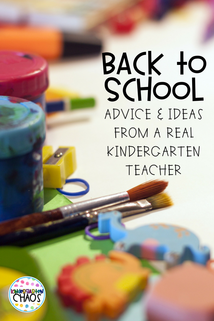 Back To School Ideas & Advice From a Classroom Kindergarten Teacher