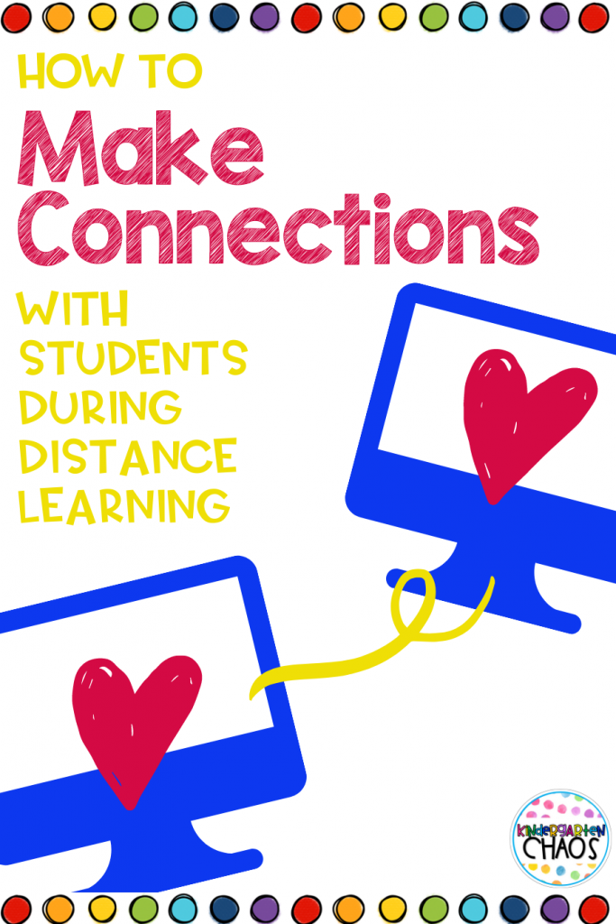 How To Make Connections With Students While Teaching Distance Learning