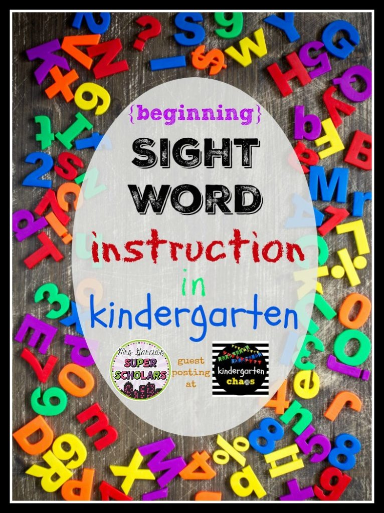 beginning sight word instruction in kindergarten