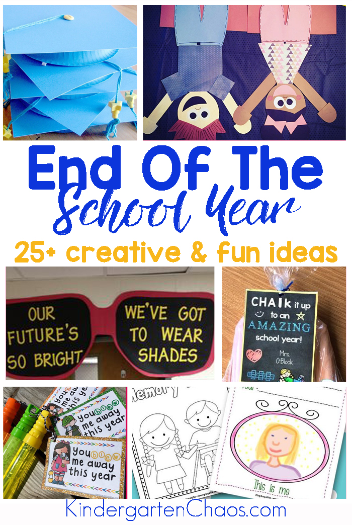 Fun & Creative End Of The School Year Ideas