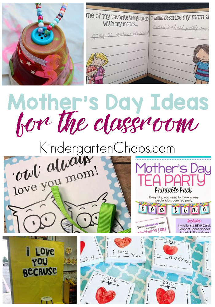 20+ Mothers Day Gift Ideas For The Classroom