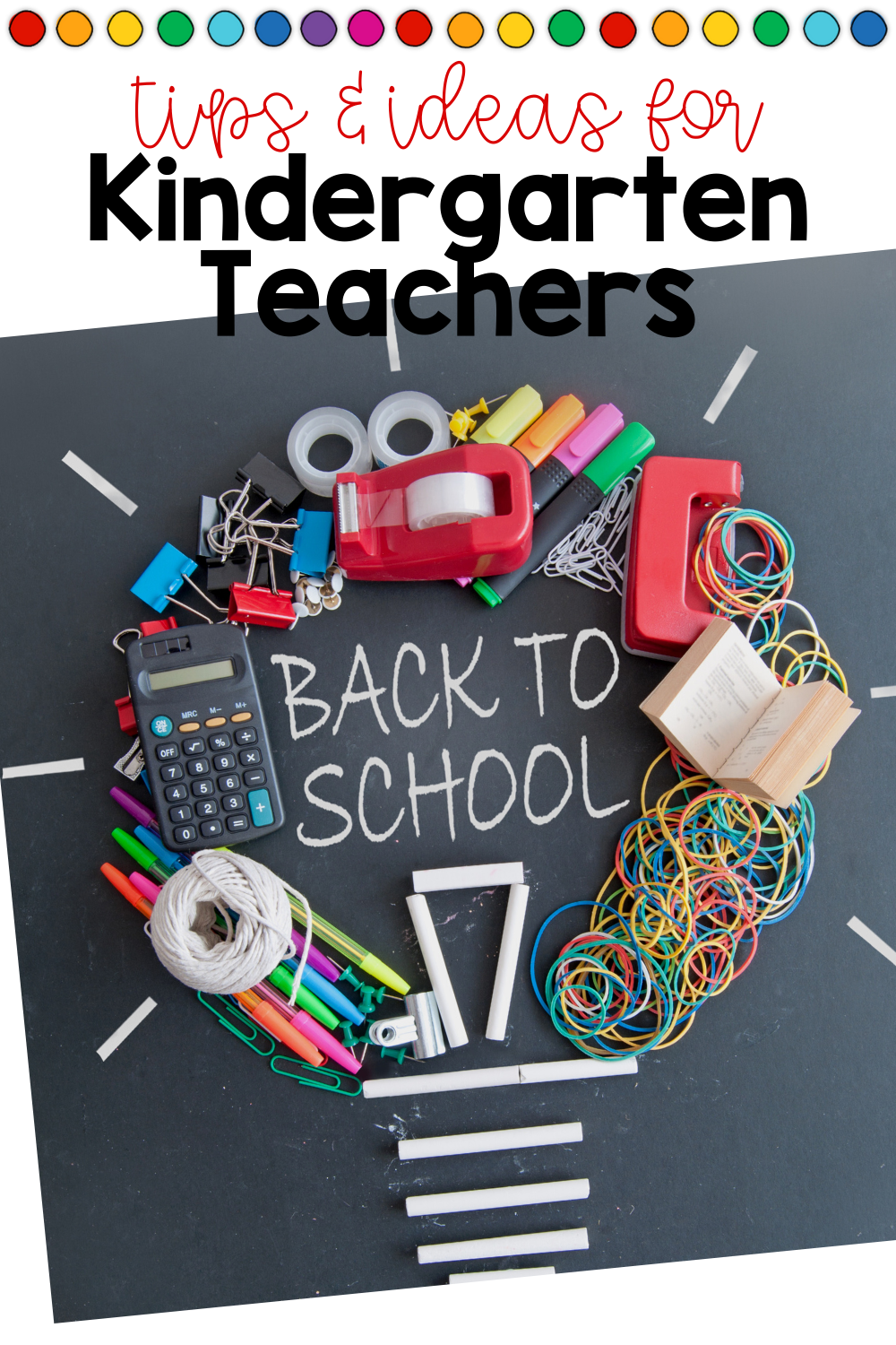 The BEST Back To School tips & ideas for Kindergarten teachers! #backtoschool #kindergartenteachers #classroomideas
