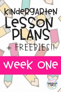 I'm Sharing My Kindergarten Lesson Plans for Week One Of School! Including Freebies