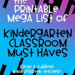 The Printable Must Have List Of Kindergarten Classroom Must Haves