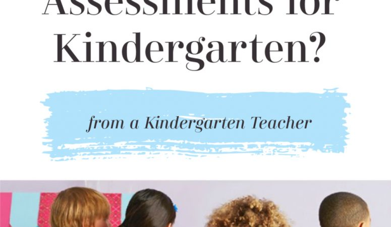 Best Assessments for Kindergarten