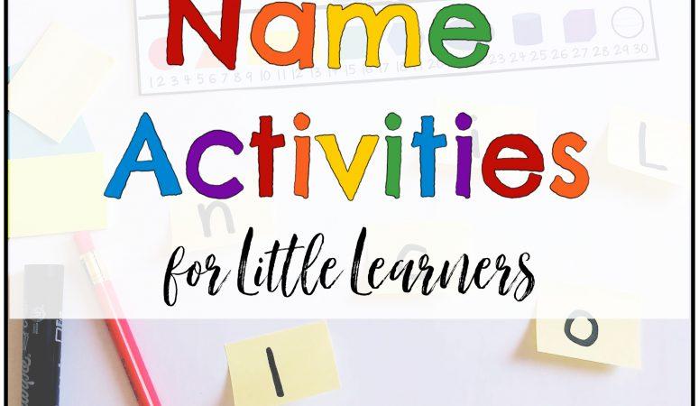 The Best Name Activities for Kindergarten