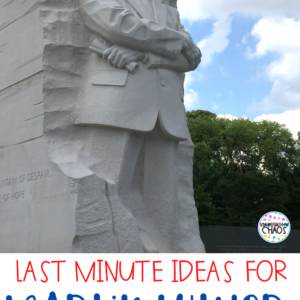 Last Minute Activity Ideas For Martin Luther King Jr. Day in Kindergarten.