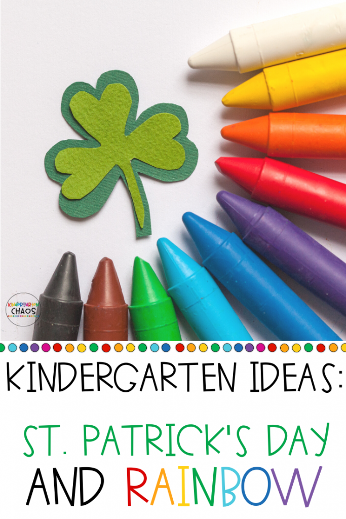 St. Patrick's Day and Rainbow Activities For Kindergarteners