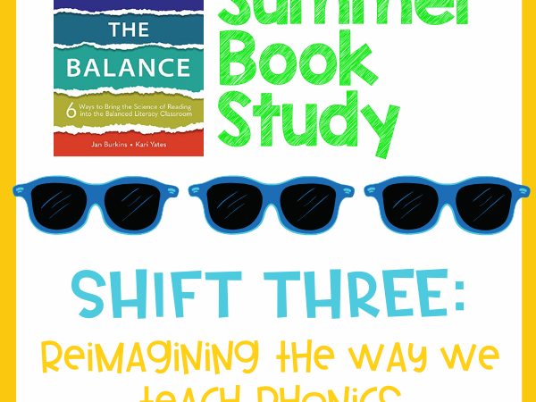 Science of Reading- Shifting the Balance Week 3