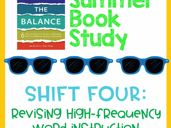 SOR – Shift 4 – Revisiting High Frequency Word Instruction